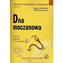 Dna moczanowa Porady lekarzy i dietetyków (opr. broszurowa)