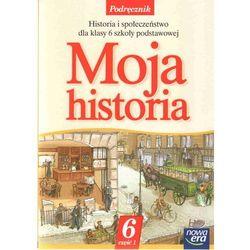 Moja historia 6 Podręcznik Część 1 (opr. miękka)