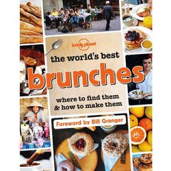 Lonely Planet The World's Best Brunches