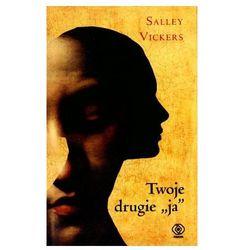 Twoje drugie ja - Salley Vickers (opr. twarda)