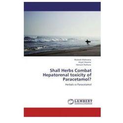 Shall Herbs Combat Hepatorenal toxicity of Paracetamol?