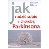Jak radzić sobie z chorobą Parkinsona (opr. miękka)