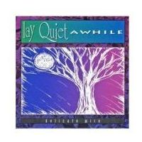 Lay Quiet Awhile - Delicate Wire