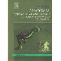 Anatomia narządów wewnętrznych i układu nerwowego człowieka (opr. broszurowa)