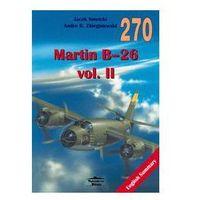 MARTIN B-26 VOL. II MILITARIA 270 (opr. miękka)
