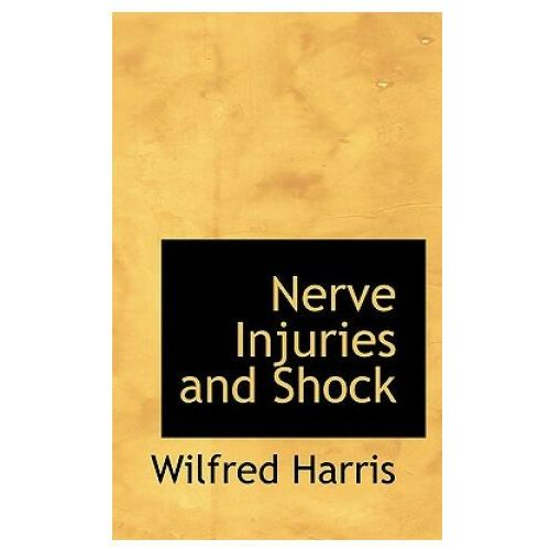 Nerve Injuries and Shock