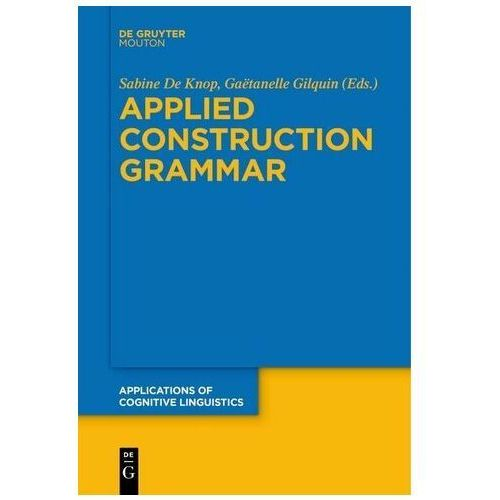 Applied Construction Grammar Knop, Sabine de