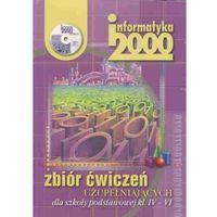 INFORMATYKA KL. 4-6 SP ZBIÓR ĆWICZEŃ UZUPEŁNIAJĄCYCH + PŁYTA CD. INFORMATYKA 2000 (opr. broszurowa)