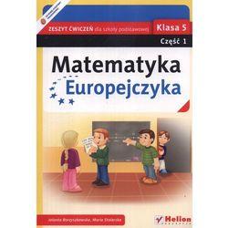 Matematyka Europejczyka 5 Zeszyt Ćwiczeń Część 1 (opr. miękka)