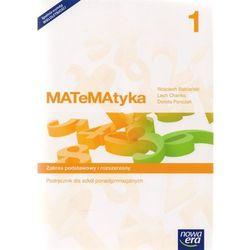 MATeMAtyka 1. Podręcznik + CD. Klasa 1. Szkoła Ponadgimnazjalna. Zakres Podstawowy i Rozszerzony (opr. miękka)