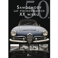 Samochody lat pięćdziesiątych XX wieku - Karol Wiechczyński (opr. twarda)