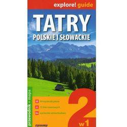Tatry polskie i słowackie explore! guide - Wysyłka od 3,99 - porównuj ceny z wysyłką (opr. miękka)