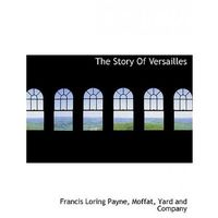 Story of Versailles