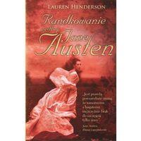Randkowanie według Jane Austen (opr. miękka)