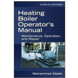Heating Boiler Operators Manual Maintenance, Operation, and Repair