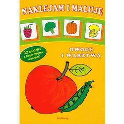 Naklejam i maluję Owoce i warzywa (opr. miękka)