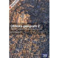 Oblicza Geografii 2 Podręcznik Z Płytą Cd Zakres Rozszerzony (opr. miękka)