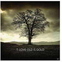 T.LOVE - OLD IS GOLD EMI Music 5099997934219
