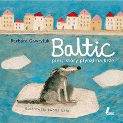 Baltic. Pies, który płynął na krze (opr. twarda)