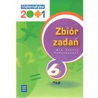 Matematyka 2001 6 zbiór zadań (opr. miękka)