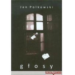 Głosy - Jan Polkowski (opr. miękka)