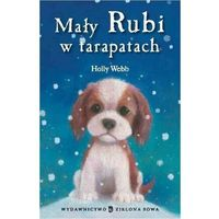 Mały Rubi w tarapatach - Holly Webb - ebook