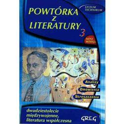 Powtórka z literatury 3 Dwudziestolecie międzywojenne Literatura współczesna (opr. miękka)