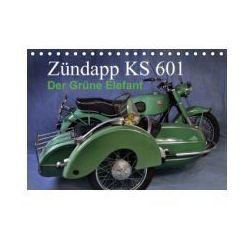 Zündapp KS 601 (Tischkalender 2016 DIN A5 quer)
