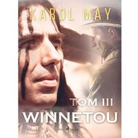 Winnetou: tom III - Karol May - ebook