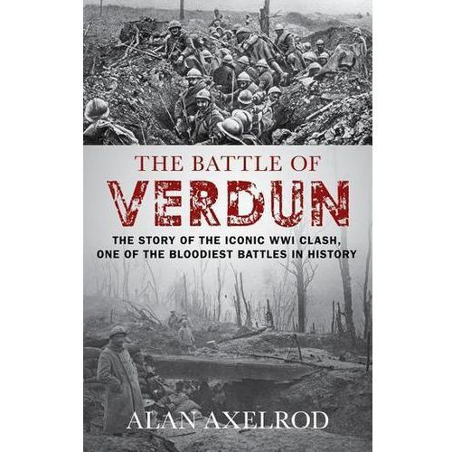 The Battle of Verdun Axelrod, Alan