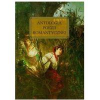 Antologia poezji romantycznej (twarda) (opr. twarda)