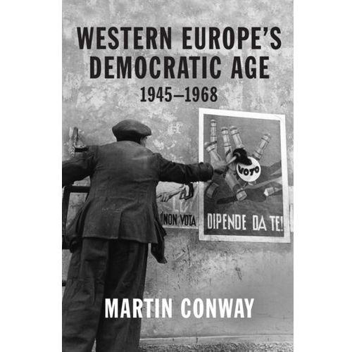 Western Europe\'s Democratic Age