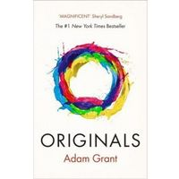 Originals How Non-Conformists Change the World - Adam Grant (opr. miękka)