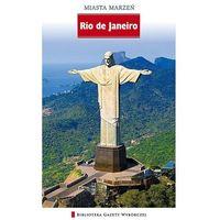 Miasta Marzeń. Rio De Janeiro (opr. twarda)