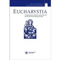 Eucharystia. Przygotowanie rodziców dzieci klas I- - Praca zbiorowa
