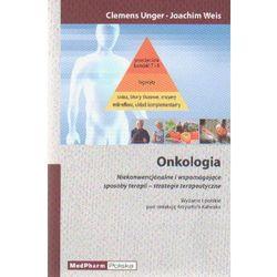 ONKOLOGIA - niekonwencjonalne i wspomagające sposoby terapii - strategie terapeutyczne (opr. miękka)