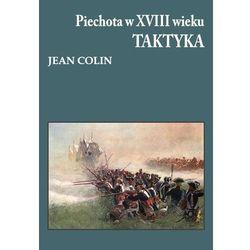 Piechota w XVIII wieku Taktyka-Wysyłkaod3,99 (opr. miękka)