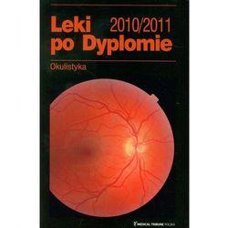 Okulistyka Leki po Dyplomie (opr. miękka)