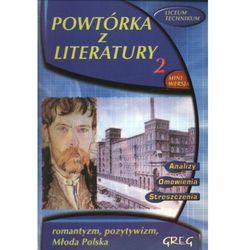 Powtórka z literatury 2 Romantyzm Pozytywizm Młoda Polska (opr. miękka)