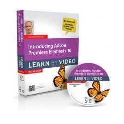 Introducing Adobe Premiere Elements 10 Learn by Video