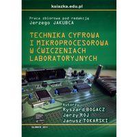 Technika cyfrowa i mikroprocesorowa w ćwiczeniach laboratoryjnych (opr. miękka)