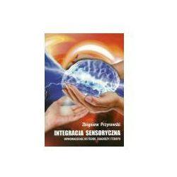 Integracja Sensoryczna. Wprowadzenie do teorii, diagnozy i terapii (opr. miękka)