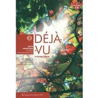 Deja vu 2 Podręcznik z płytą CD Język francuski (opr. kartonowa)