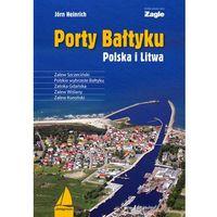 Porty Bałtyku Polska i Litwa (opr. twarda)