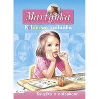 Martynka. Kolorowe zadanka. Książka z nalepkami