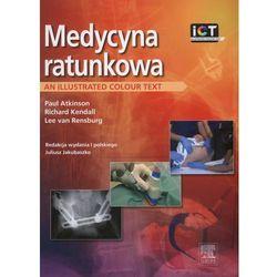 Medycyna ratunkowa. An illustrated colour text (opr. miękka)