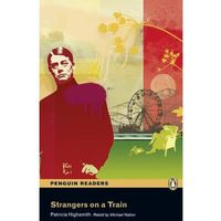 Strangers on a Train + MP3. Penguin Readers (opr. miękka)