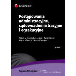 Postępowania administracyjne, sądowoadministracyjne i egzekucyjne (opr. miękka)