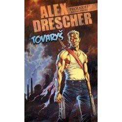 Tovaryš Alex Drescher
