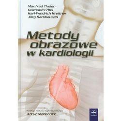 Metody obrazowe w kardiologii (opr. twarda)